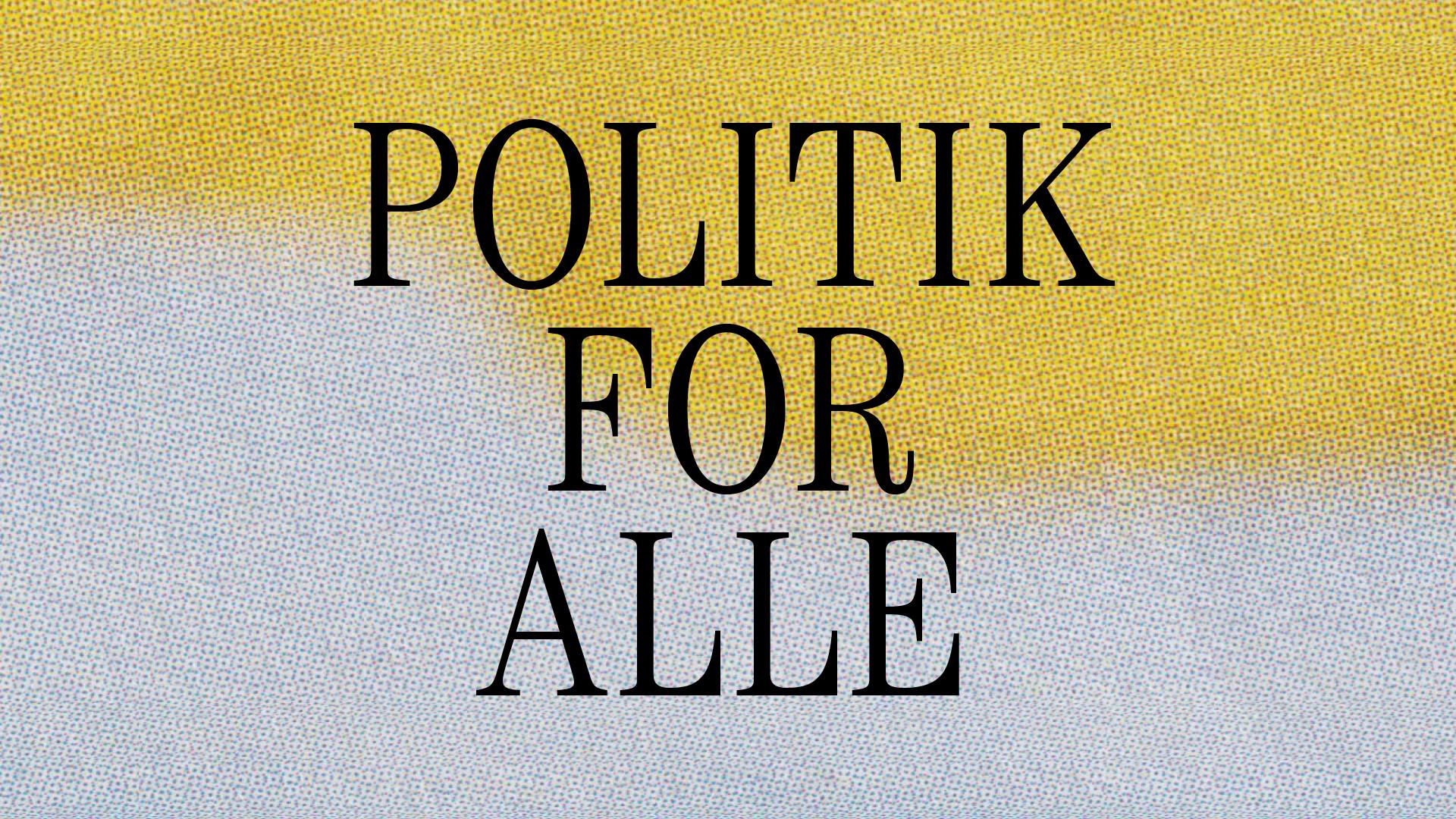 politik for alle